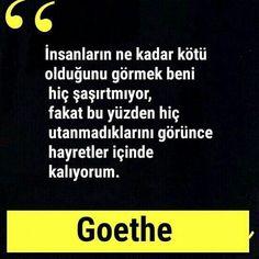 Goethe Sözleri – Çok İyi Abi Word Sentences, Sweet Quotes, Good Notes, Stephen Hawking, Meaningful Words, Beautiful Words, Cool Words, Karma, Favorite Quotes