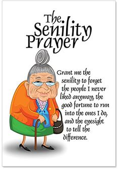 Birthday XL Greeting Card With Envelope x - Hilarious 'Senility Prayer' Happy Sympathy Card - Old Lady With A Birthday Prayer Guide for the Senile - Happy Bday Card Happy Birthday Best Friend, Happy Birthday For Him, Best Birthday Wishes, Birthday Prayer For Friend, Happy Birthday Sister Cards, Birthday Greetings For Women, Birthday Cards For Women, Funny Birthday Cards, Funny Birthday Cartoons
