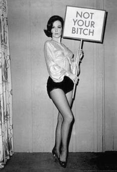 "Woman ""Not Your Bitch"" sign feminist art vintage photo women's liberation woman's lib resistance divorce gift gift female photography Film Noir Fotografie, Vintage Photos Women, Funny Vintage Photos, Weird Vintage, Vintage Cowgirl, 50s Vintage, Vintage Pins, Vintage Hollywood, Vintage Art"
