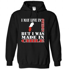 I May Live In Sweden But I Was Made In Chile - #workout tee #winter hoodie. TAKE IT => https://www.sunfrog.com/LifeStyle/I-May-Live-In-Sweden-But-I-Was-Made-In-Chile-klxogyrmtd-Black-Hoodie.html?68278