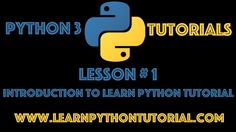 Python Tutorial: Introduction To Learn Python Tutorial - #1