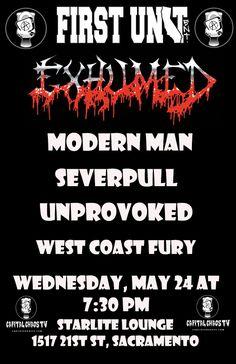 FIRST UNIT ENT. & Capital Chaos TV Exhumed Modern Man Severpull Unprovoked West Coast Fury https://events.ticketprinting.com/event/Exhumedsac #exhumed #capitalchaostv #deathmetal #sacramento #firstunitent