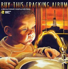 Buy This Fracking Album - NOW AVAILABLE