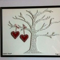 Great anniversary gift! Cut out lyrics to your wedding song or your favourite love song, for the tree; then hang two hearts with your names on them.