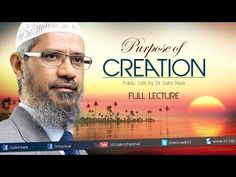 WHAT IS THE PURPOSE OF OUR LIFE? | LECTURE + Q & A | DR ZAKIR NAIK - YouTube
