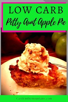 """Healthy Petty Aunt Apple Cream Pie Recipe - Low Carb. This version of healthy """"Petty Aunt Apple Cream Pie"""" is a lower carb version of the viral pie recipe that was sent to PostSecret by """"Anonymous"""". It's unique and worthy of your holiday or special occasion table. If you are trying to cut carbs without sacrificing taste or traditional foods...this recipe is aimed right at you. #lowcarbdessert #castleinthemountains #lowcarbapplepie Apple Cream Pie Recipe, Apple Pie Recipes, Low Carb Desserts, Low Carb Recipes, Gordon Ramsay, Crust Recipe, Jamie Oliver, Diet And Nutrition, Recipe Collection"""