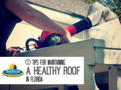 5 Tips for Maintaining a Healthy Roof in Florida   Sonshine Roofing http://www.sonshineroofing.com/maintaining-a-healthy-roof-in-florida/