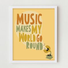 """Music Art Typography Wall Decor, Typographic Illustration Poster """"Music Makes My World Go Round"""" Phonograph Illustration  Music  Quote by ParadaCreations on Etsy https://www.etsy.com/listing/61324360/music-art-typography-wall-decor"""