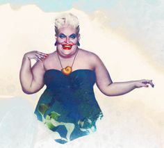 Real-life Ursula is the best.