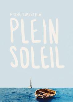 Affiche Plein Soleil, 1960  Le modèle absolu pour moi en terme de photo, couleurs, mise en page, proportions, typographie