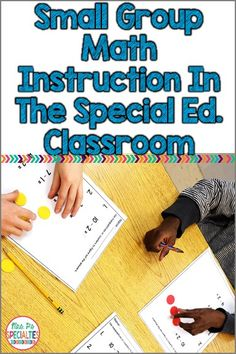 These ideas and blog series are perfect for small group instruction in the special education classroom Math CAN be taught in small groups to our kiddos! Check out different strategies, tips and resources for teaching math. Ideal for special education classes, life skills programs, students with autism and hands on learners.