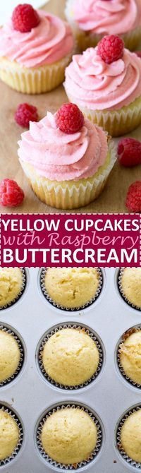 Super Moist Yellow Cupcakes topped with a thick and creamy Raspberry…