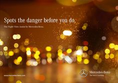 Spots the danger before you do. The Night View Assist by Mercedes-Benz. A Cannes outdoor winner from Agency: BBDO, Düsseldorf