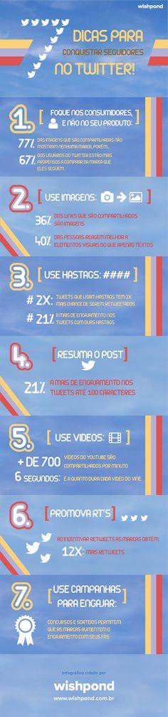 Infográfico traz 7 dicas de como conquistar mais seguidores no Twitter.