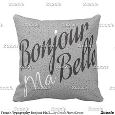 French Typography Bonjour Ma Belle Custom