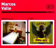 Marcos Valle - Serie 2 por 1 : Marcos Valle + Garra (s)
