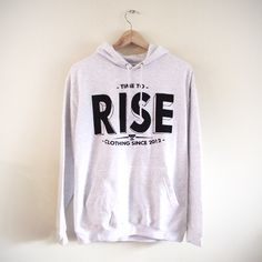 RISE HOODIE! http://www.timetoriseclothing.com/product/rise-hoodie