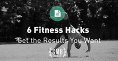 6 fitness hacks to get you the results you want!   http://gmb.io/fitness-hacks/