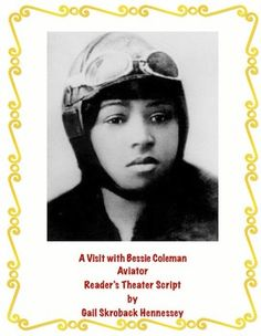 Use this informative Reader's Theater Script to learn about Bessie Coleman. Bessie was the first African American female pilot in the U.S. A. AND the first AMERICAN to receive an international pilot's license! Great for Black History Month in February or Women's History Month in March.