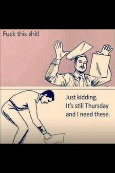 haha this makes me laugh and its totally how i feel! Humor Retro, Funny Quotes, Funny Memes, Funny Cartoons, Work Humor, Work Jokes, Office Humor, Workplace Memes, Lab Humor