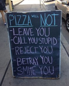 This is true... That is why I love pizza