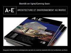 #Architecture et #environnement au #Maroc #Magazine / Website #SOON
