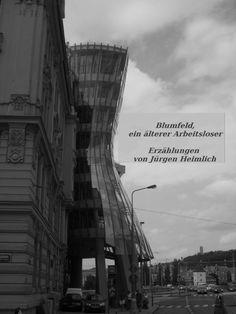 """""""Blumfeld, ein älterer Arbeitsloser"""" von Jürgen Heimlich #eBook"""
