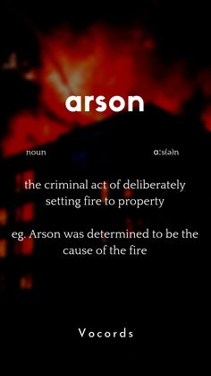 the criminal act of deliberately setting fire to property eg. Arson was determined to be the cause of the fire Foreign Words, English Vocabulary Words, English Phrases, Learn English Words, Essay Writing Skills, English Writing Skills, Writing Words, Words To Use, New Words