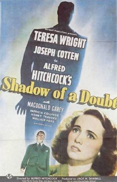"Shadow Of A Doubt (1943)  Arguably Hitchcock's first ""American"" film--his first look at the darkness that lies just beneath the surface of an All-American city. And he begins populating his background with some of his wonderful eccentrics, in this case being Hume Cronyn and Henry Travers and their endless discussions about how to perfectly murder each other.  And ""Our Town""? Thornton Wilder both contributed to the screenplay as well as getting a special acknowledgment for his assistance."