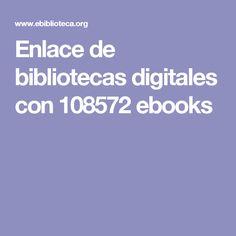 Enlace de bibliotecas digitales con 108572 ebooks