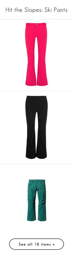 """""""Hit the Slopes: Ski Pants"""" by polyvore-editorial ❤ liked on Polyvore featuring Skipants, pink, peak performance, pants, white, zipper pants, ski pants, striped pants, cuff pants and insulated pants"""