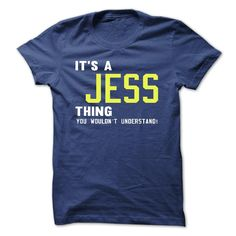 its a © JESS Thing You Wouldnt Understand ! • - T Shirt, Hoodie, Hoodies, Year,Name, Birthdayits a JESS Thing You Wouldnt Understand ! - T Shirt, Hoodie, Hoodies, Year,Name, BirthdayJESS , JESS T Shirt, JESS Hoodie, JESS Hoodies, JESS Year, JESS Name, JESS Birthday