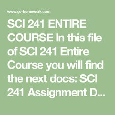 sci 241 week 1 3 day Sci 241 week 1 assignment - healthy eating plan 1sci 241 week 1 assignment 3 -day diet analysis quickly memorize the terms, phrases and much more cramcom makes it easy to get the sci 241 week 1 assignment 3-day diet analysis.