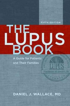 The Lupus Book: A Guide for Patients and Their Families