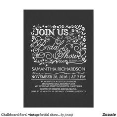 Chalkboard floral vintage bridal shower invites. Elegant Chalkboard Bridal Shower Invitation Templates. Classy bridal shower invitations that you can order online. Customized for the new bride to be. Elegant bridal shower invitation that feature a nice chalkboard background, great design and typography. Click image to customize. Feel free to like or repin.