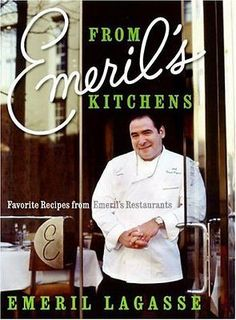 From Emeril's Kitchens: Favorite Recipes from Emeril's Restaurants Hardcover – O