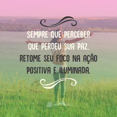 Encontre o melhor foco para a sua vida! #quotes