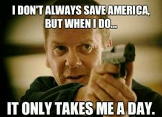 24 hours is all Jack Bauer needs to save the nation.