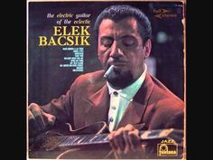 Elek Bacsik - Willow Weep For Me - YouTube