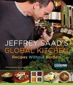 Jeffrey Saad's Global Kitchen: Recipes Without Borders by Jeffrey Saad, http://www.amazon.com/dp/0345528360/ref=cm_sw_r_pi_dp_FEVLqb04E3XNH