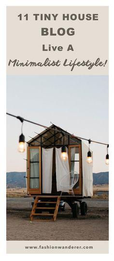 11 Tiny House Blog Live A Minimalist Lifestyle