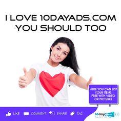 I love 10dayads.com You should too! #freevideoclassifiedads #FreeClassifiedAdsInUSA