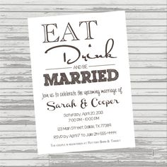 Modern EAT DRINK and Be MARRIED Invitation  by OliviaKateDesigns