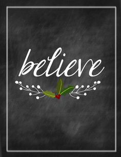 Christmas Printable - Believe - Chalkboard Print by kameaj on Etsy