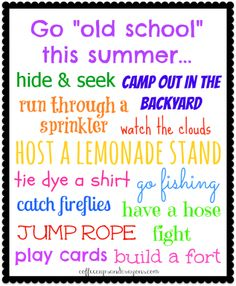 """Old School"" Summer Bucket List! Have fun with all the activities we remember from when we were little!"