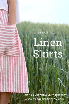 14 Beautiful ethical, sustainable and handmade linen skirts from Europe. Europe Fashion, 2000s Fashion, Slow Fashion, Autumn Fashion, Fashion Group, Fashion Events, Fashion Articles, Fashion Tips, Casual Fashion Trends