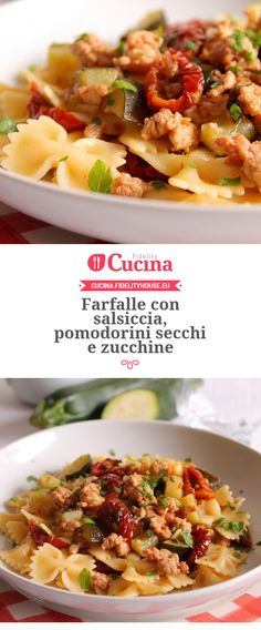Farfalle con #salsiccia, #pomodorini secchi e #zucchine della nostra utente Giovanna. Unisciti alla nostra Community ed invia le tue ricette! Italian Dishes, Italian Recipes, Sausage Recipes, Cooking Recipes, Zucchini, Salty Foods, Food Goals, Mediterranean Recipes, Pasta Dishes