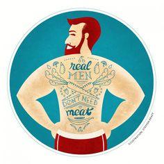 """Real men don't need meat."" #tattoo #illustration #artwork #art #veganism #vegan #vegetarian #healthy #vegetables"