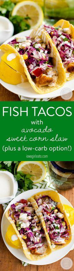 Fish Tacos with Avocado Sweet Corn Slaw