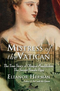 Mistress of the Vatican by Eleanor Herman - Nonfiction